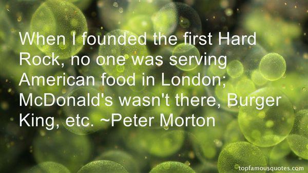Peter Morton Quotes