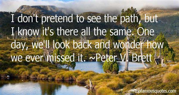 Peter V. Brett Quotes