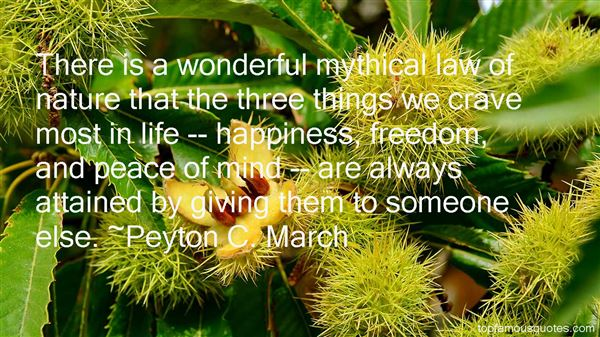 Peyton C. March Quotes