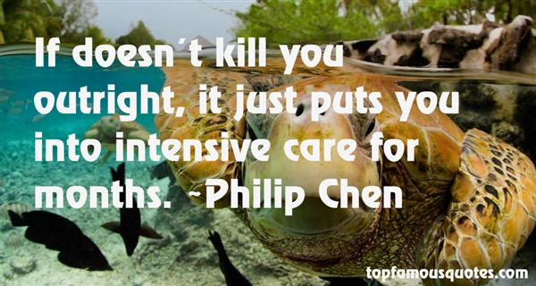 Philip Chen Quotes