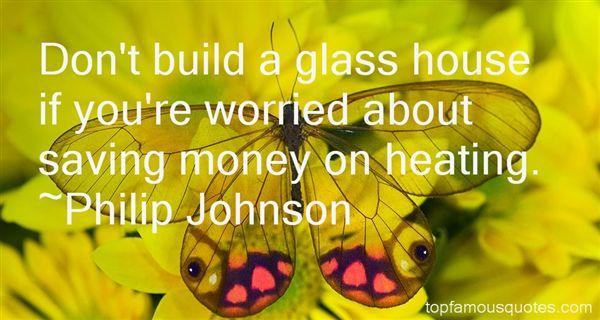 Philip Johnson Quotes