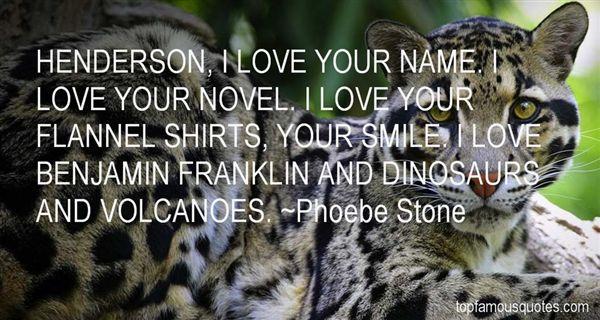 Phoebe Stone Quotes