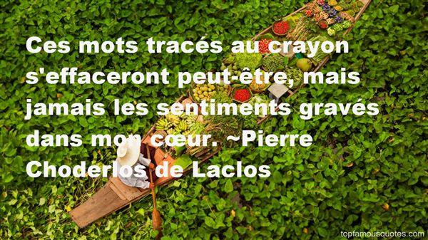 Pierre Choderlos De Laclos Quotes