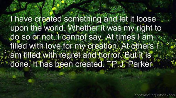 P.J. Parker Quotes