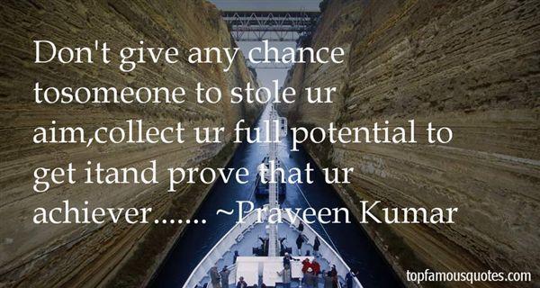 Praveen Kumar Quotes
