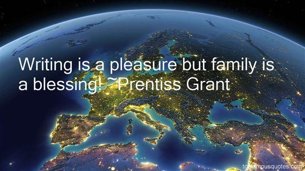 Prentiss Grant Quotes