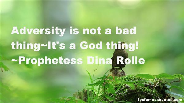 Prophetess Dina Rolle Quotes