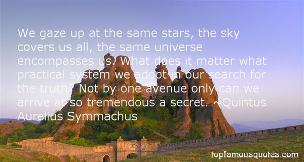 Quintus Aurelius Symmachus Quotes