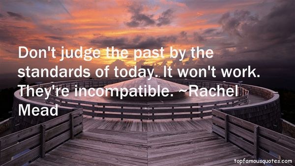 Rachel Mead Quotes
