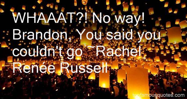 Rachel Renée Russell Quotes
