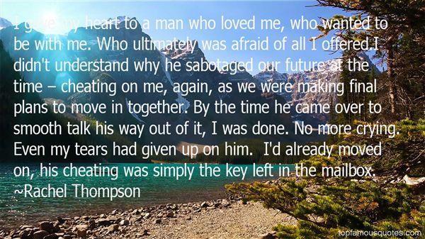 Rachel Thompson Quotes