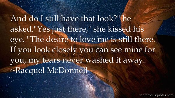 Racquel McDonnell Quotes