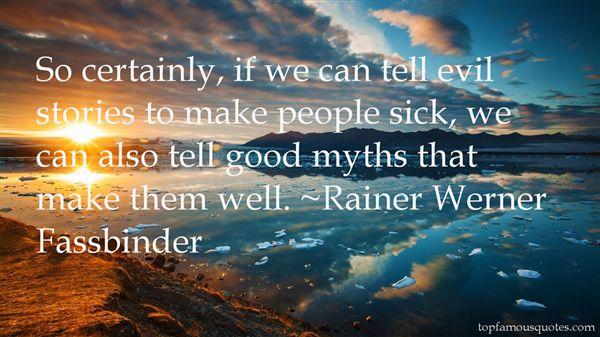 Rainer Werner Fassbinder Quotes