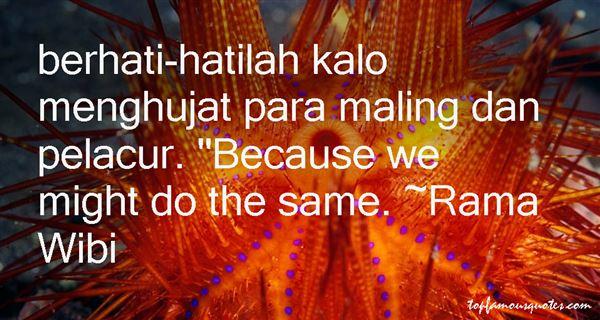 Rama Wibi Quotes
