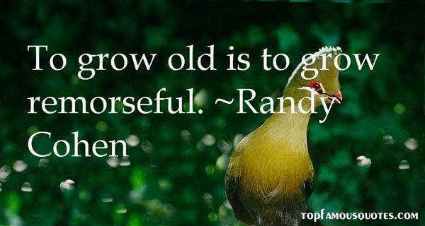 Randy Cohen Quotes