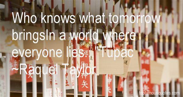 Raquel Taylor Quotes
