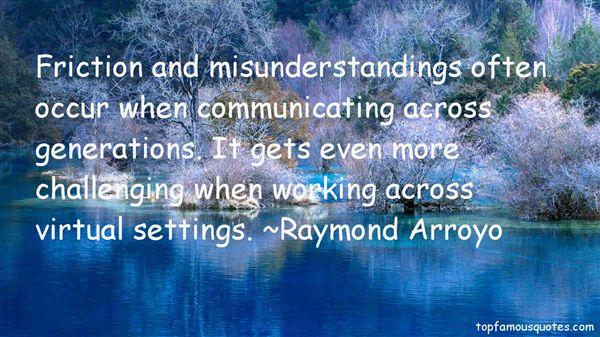 Raymond Arroyo Quotes