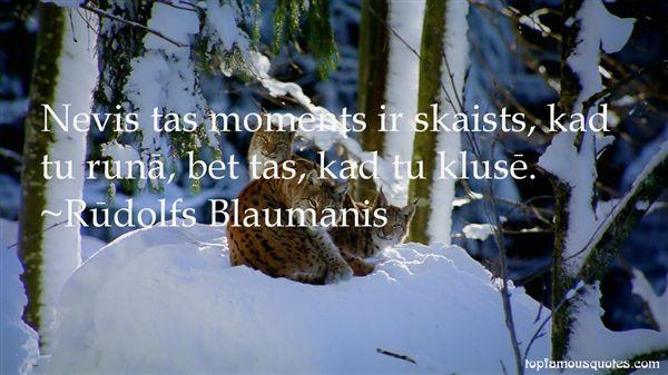 Rūdolfs Blaumanis Quotes