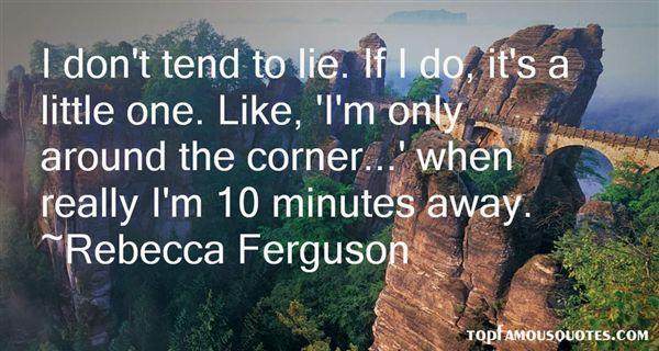 Rebecca Ferguson Quotes