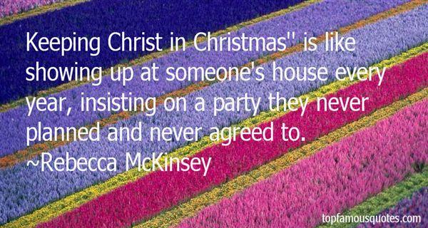 Rebecca McKinsey Quotes