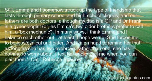 Rebecca Sparrow Quotes