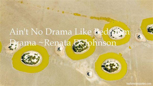 Renata D. Johnson Quotes