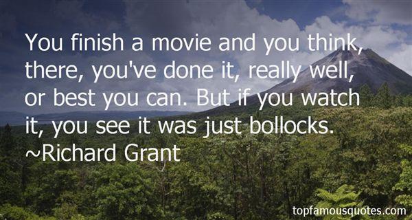 Richard Grant Quotes