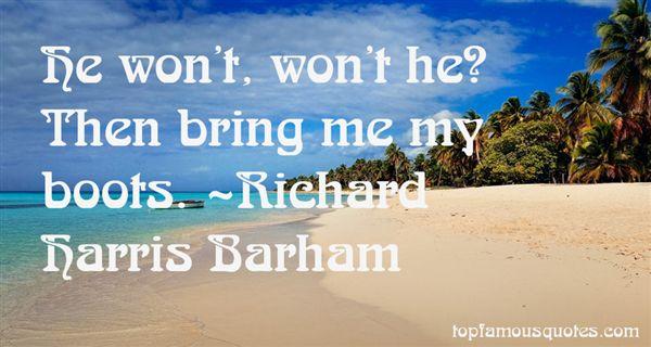 Richard Harris Barham Quotes