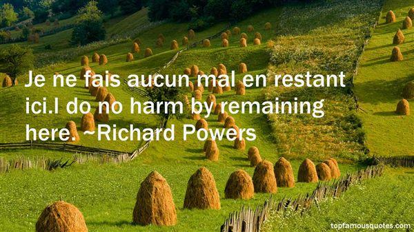 Richard Powers Quotes