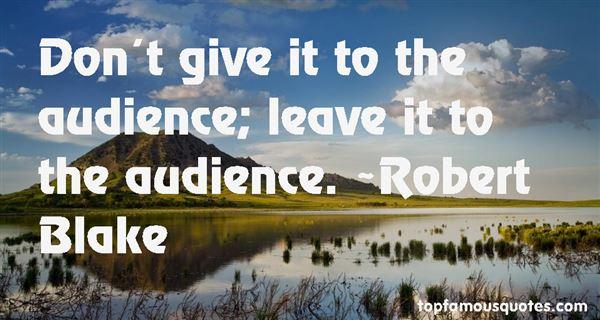 Robert Blake Quotes