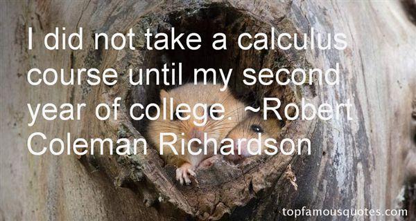 Robert Coleman Richardson Quotes