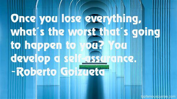 Roberto Goizueta Quotes
