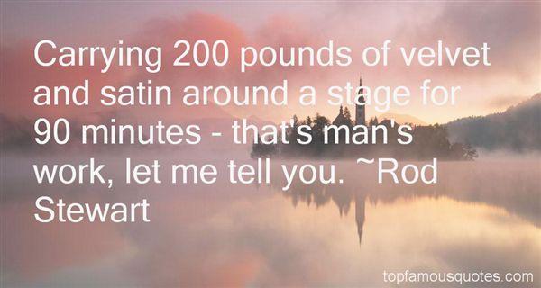 Rod Stewart Quotes