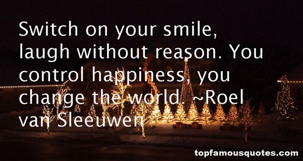 Roel Van Sleeuwen Quotes