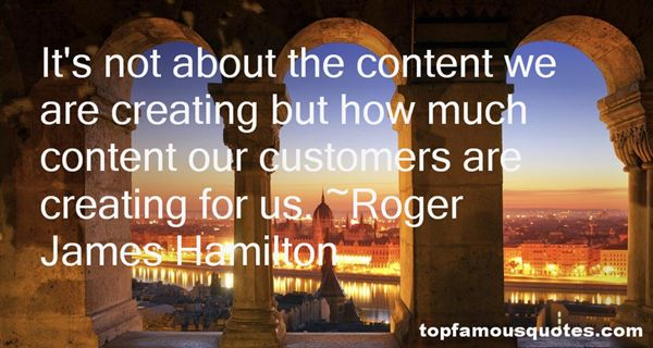 Roger James Hamilton Quotes