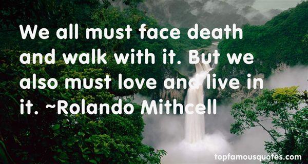 Rolando Mithcell Quotes