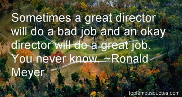Ronald Meyer Quotes