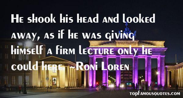 Roni Loren Quotes