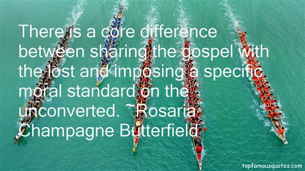 Rosaria Champagne Butterfield Quotes