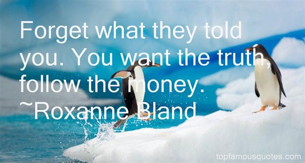 Roxanne Bland Quotes