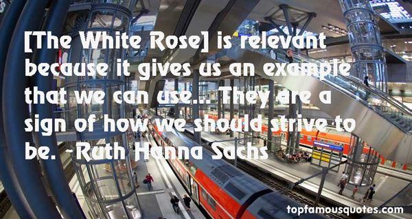 Ruth Hanna Sachs Quotes