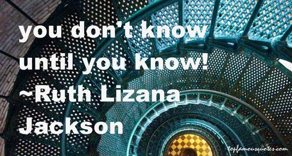 Ruth Lizana Jackson Quotes