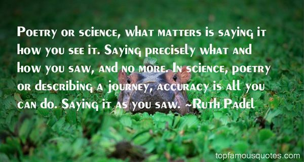 Ruth Padel Quotes