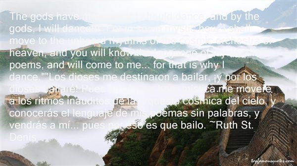 Ruth St. Denis Quotes