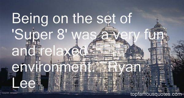 Ryan Lee Quotes
