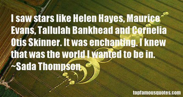 Sada Thompson Quotes