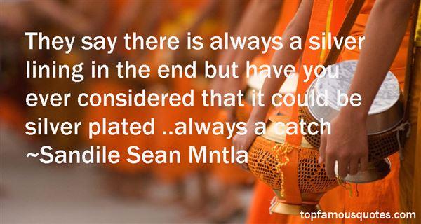 Sandile Sean Mntla Quotes