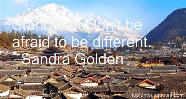 Sandra Golden Quotes