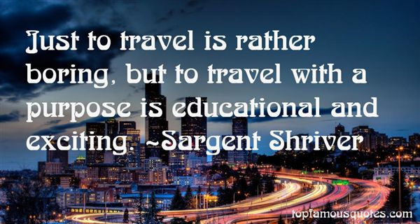 Sargent Shriver Quotes