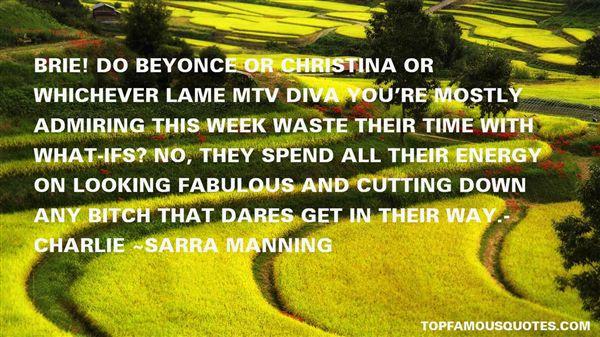 Sarra Manning Quotes